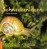Schneckenleben Sachbuch