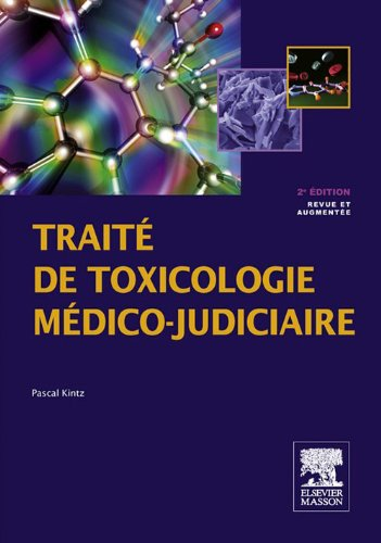 Traité de toxicologie médico-judiciaire (MA.BILO.PHARMA.) (French Edition)