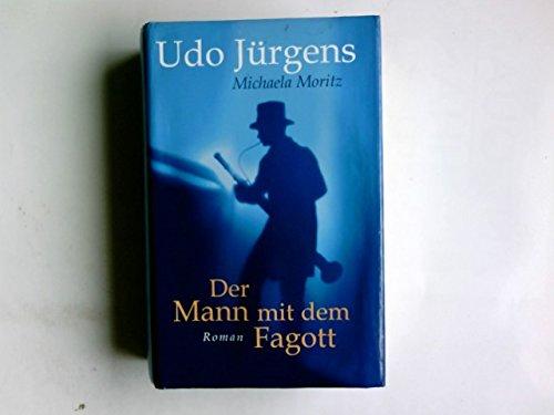 Der Mann mit dem Fagott : Roman.