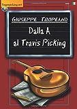 Dalla A al Travis Picking (Acustica)