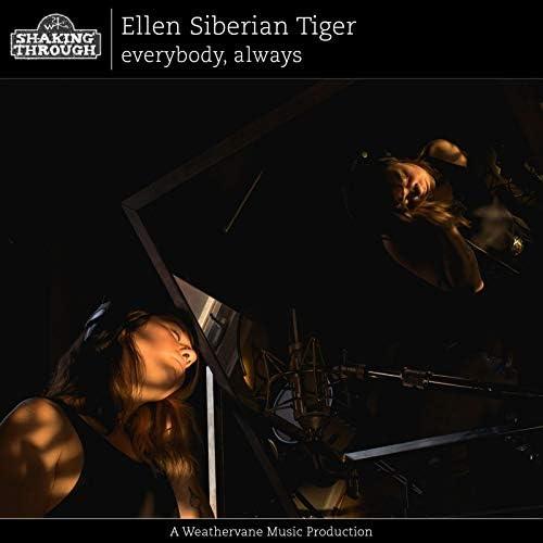 Ellen Siberian Tiger