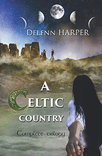 A Celtic Country: Complete Trilogy