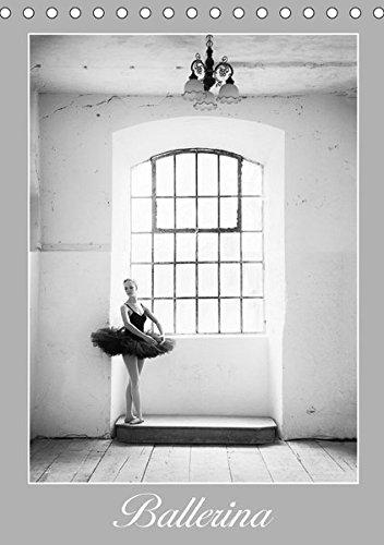 Ballerina I (Tischkalender 2017 DIN A5 hoch): Die Schönheit junger Ballett-Tänzerinnen abseits der gewohnten Sichtweise (Monatskalender, 14 Seiten ) (CALVENDO Menschen)