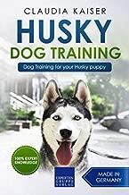 Best husky training books Reviews