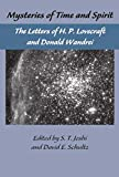 The Lovecraft Letters Vol 1: Mysteries of Time and Spirit: Letters of H.P. Lovecraft & Donald Wandrei: The Lovecraft Letters,Volume One