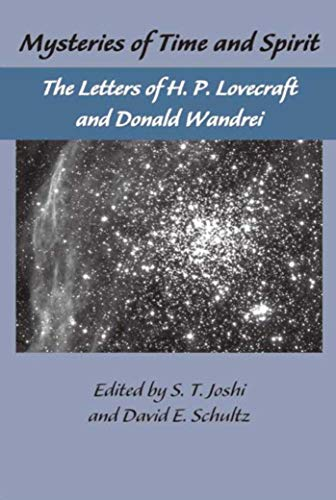 The Lovecraft Letters Vol 1: Mysteries of Time and Spirit: Letters of H.P. Lovecraft & Donald Wandrei: The Lovecraft Letters,Volume Oneの詳細を見る