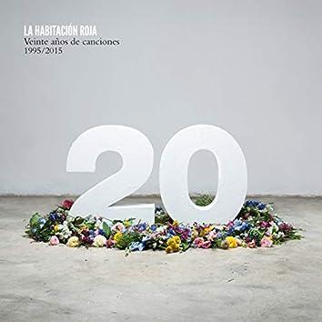 Veinte Años de Canciones: 1995 - 2015