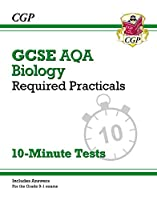 New Grade 9-1 GCSE Biology: AQA Required Practicals 10-Minute Tests (includes Answers)