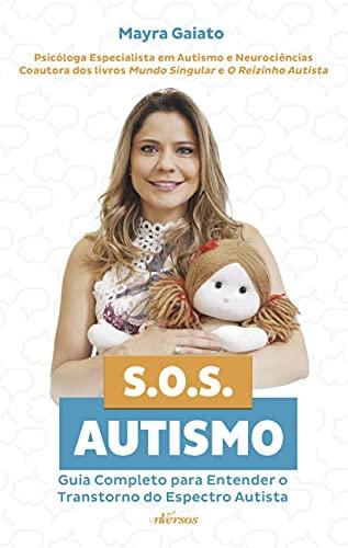 SOS Autismo: Guia completo para entender o Transtorno do Espectro Autista, A Edição Pode Variar