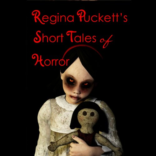 Regina Puckett's Short Tales of Horror audiobook cover art
