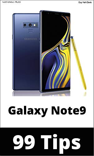 Samsung Galaxy Note9 99 Tips: Take your use of your Galaxy Note9 to the pro level! (English Edition)