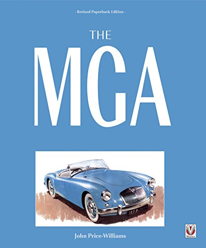 The MGA: Revised Paperback Edition (English Edition)