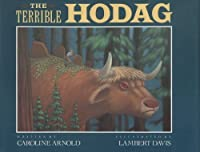 The Terrible Hodag 0152847502 Book Cover