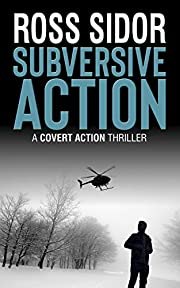 Subversive Action (covert action series Book 3)