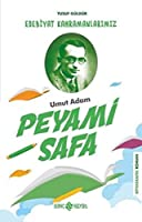 Umut Adam Peyami Safa - Edebiyat Kahramanlarimiz 3