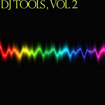 DJ Tools , Vol. 2