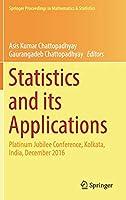 Statistics and its Applications: Platinum Jubilee Conference, Kolkata, India, December 2016 (Springer Proceedings in Mathematics & Statistics (244))