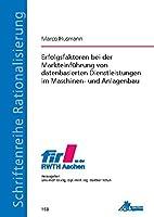 Erfolgsfaktoren bei der Markteinfuehrung von datenbasierten Dienstleistungen im Maschinen- und Anlagenbau