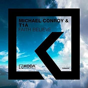 Faith Believe