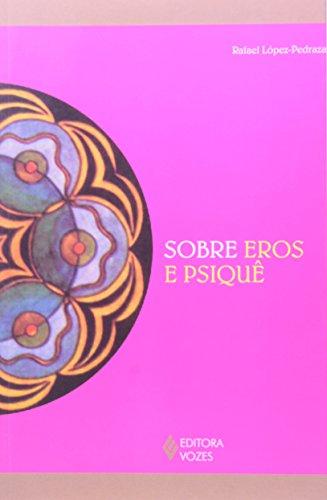 Sobre Eros e Psiquê
