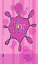 polka dot moms
