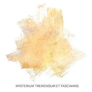 Mysterium Tremendum Et Fascinans
