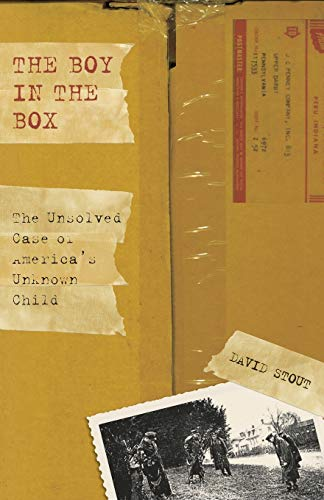 Boy in the Box: The Unsolved Case Of America's Unknown Child