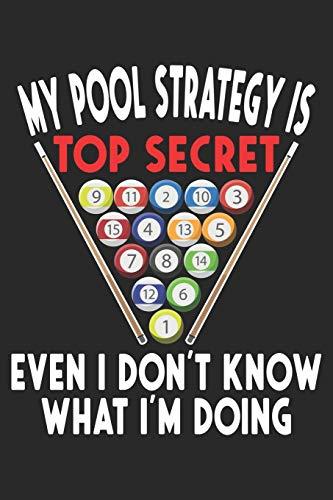 My Pool Strategy os Top Secret: Secret Pool Strategie 8 Ball Lustig Billard Spieler Notizbuch liniert DIN A5 - 120 Seiten für Notizen, Zeichnungen, Formeln   Organizer Schreibheft Planer Tagebuch