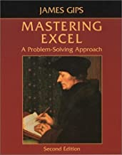 Best mastering excel a problem solving approach Reviews