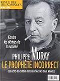 Revue des Deux Mondes Hors-Serie Mai 2019 - Philippe Muray