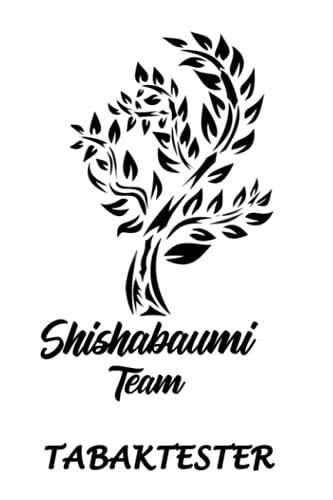 Support your Rauchfluencer: shishabaumi - Der Tabaktester: Der Tabaktester - Tolles Shisha Notizbuch mit vordefinierten Testbereichen - 120 Seiten um ...   ca. DINA5   Geschenk für Shishasüchtige