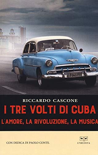 I tre volti di Cuba