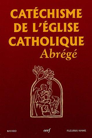 Catéchisme de l'Église Catholique abrégé