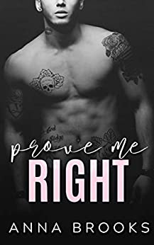 Prove Me Right (It's Kind Of Personal Book 3) Review