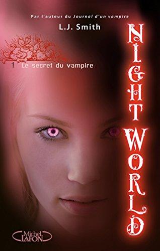 Night World - tome 1 Le secret du vampire