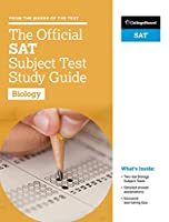 The Official SAT Subject Test Biology (Official Sat Subject Test in Biology)