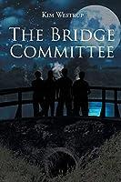 The Bridge Committee