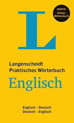 Langenscheidt Praktisches Wörterbuch Englisch: Englisch-Deutsch/Deutsch-Englisch mit Online-Anbindung