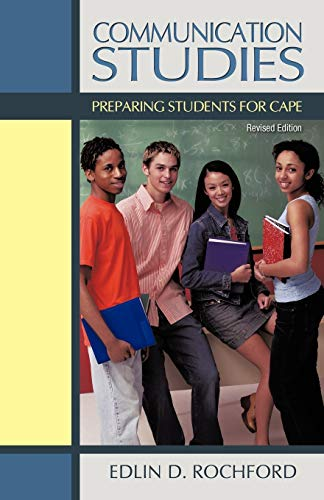 Compare Textbook Prices for Communication Studies: Preparing Students for Cape  ISBN 9781462053964 by Rochford, Edlin D.