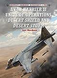 AV-8B Harrier II Units of Operations Desert Shield and Desert Storm (Combat Aircraft)