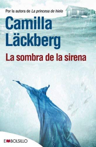 La sombra de la sirena by Camilla Läckberg(2013-05-01)