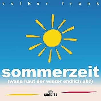 Sommerzeit (Wann haut der Winter endlich ab)