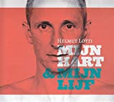 Songtexte von Helmut Lotti - Mijn hart & mijn lijf