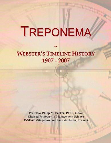 Treponema: Webster's Timeline History, 1907 - 2007