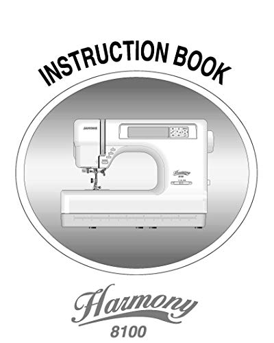 Janome Spare Part Harmony 8100 Sewing Machine Instruction Manual Reprint
