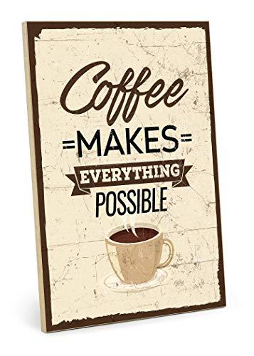 TypeStoff Holzschild mit Spruch – Coffee Makes Everything Possible – Shabby chic Retro Vintage Nostalgie deko Typografie-Grafik-Bild bunt im Used-Look aus MDF-Holz (19,5 x 28,2 cm)