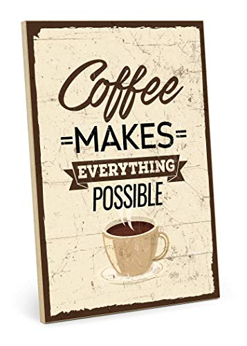 TypeStoff Holzschild mit Spruch – Coffee Makes Everything Possible – Shabby chic Retro Vintage Nostalgie deko Typografie-Grafik-Bild bunt im Used-Look aus MDF-Holz (19,5 x 28,2 cm)