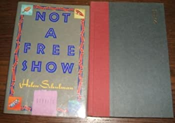Not A Free Show 039456166X Book Cover