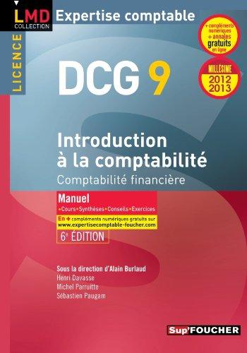 DCG 9 Introduction à la comptabilité Manuel 6e édition Millésime 2012-2013