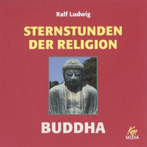 Buddha. Sternstunden der Religion Titelbild